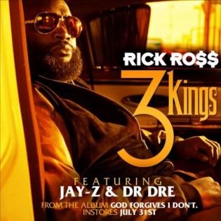 Rick Ross featuring Jay-Z & Dr. Dre - 3 Kings (Artwork)