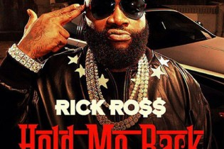 Rick Ross - Hold Me Back