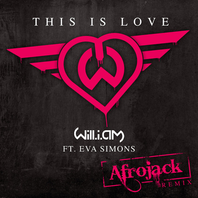 will.i.am featuring Eva Simons - This Is Love (Afrojack Remix)