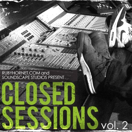 Ruby Hornet Presents: Closed Sessions Vol. 2 (Mixtape)