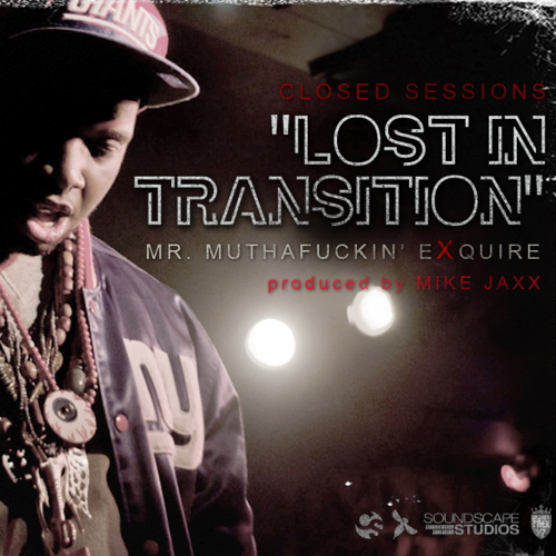 Mr. Muthaf**kin' eXquire - Lost In Transition