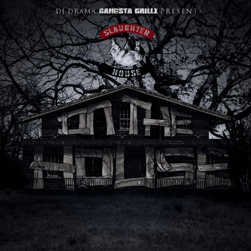 Slaughterhouse - On The House (Mixtape)