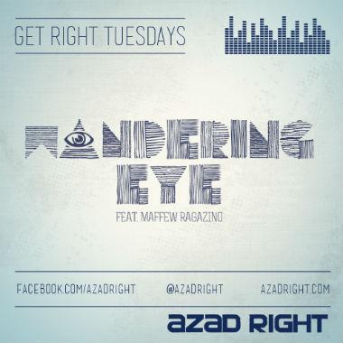 Azad Right featuring Maffew Ragazino - Wandering Eye