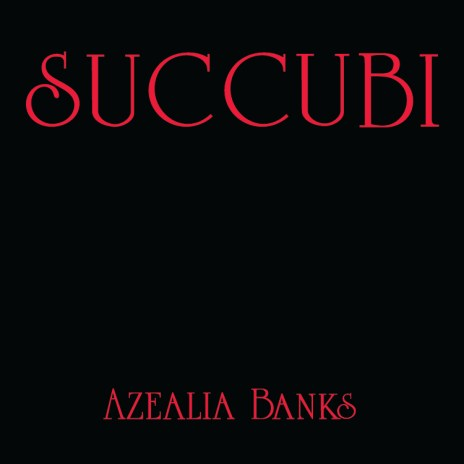Azealia Banks - Succubi (Jim Jones Diss)