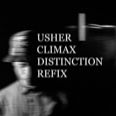 Usher - Climax (Distinction Refix)