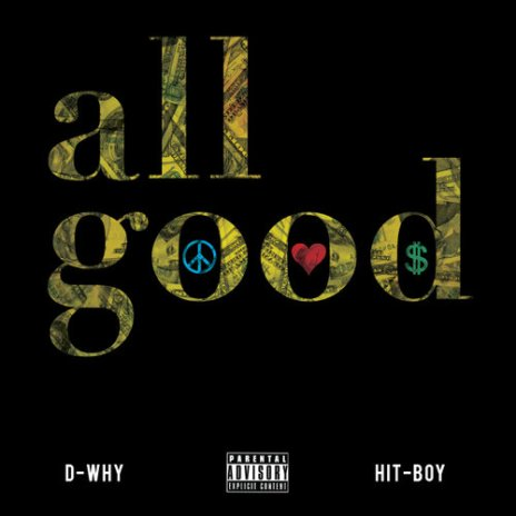 D-WHY featuring Hit-Boy - All Good