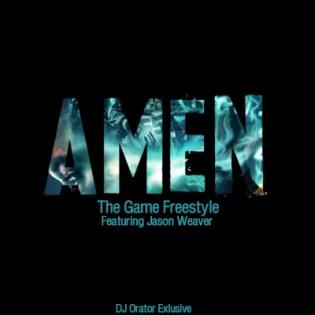 Game featuring Jason Weaver - Amen (Remix)