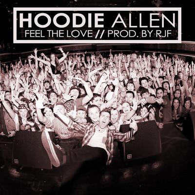 Hoodie Allen – Feel The Love (Lyric Video)