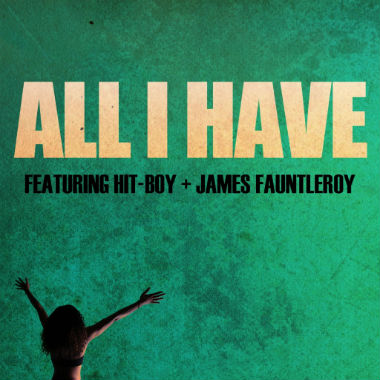 India Shawn featuring Hit-Boy & James Fauntleroy - All I Have