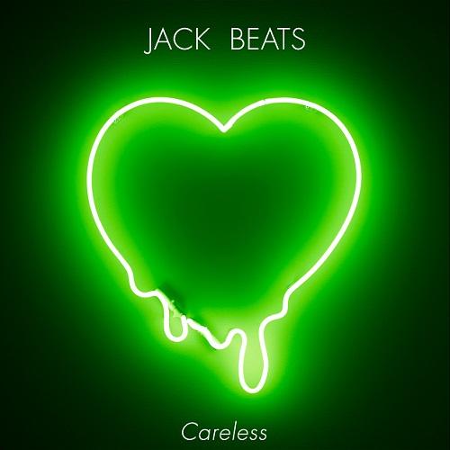 Jack Beats - Careless (EP)