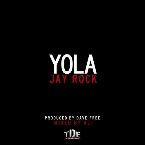 Jay Rock - YOLA