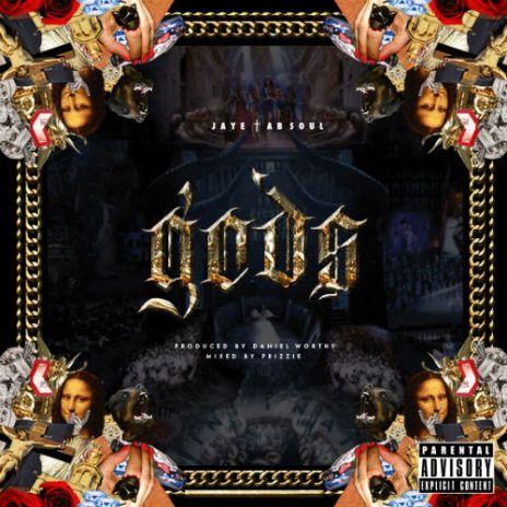 Jaye featuring Ab-Soul - Gods