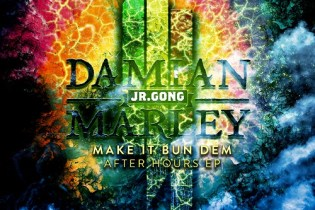 "Skrillex & Damian ""Jr. Gong"" Marley - Make It Bun Dem After Hours (EP)"