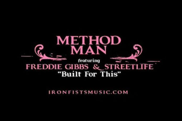 Method Man featuring Freddie Gibbs & Streetlife - Built For This