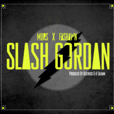 Murs & Fashawn - Slash Gordan