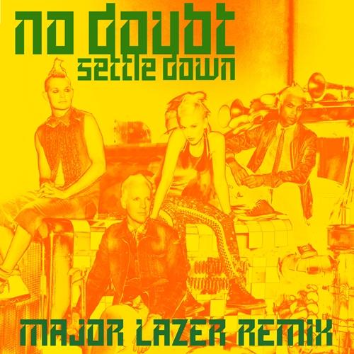No Doubt - Settle Down (Major Lazer Remix)