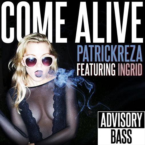 PatrickReza featuring Ingrid - Come Alive