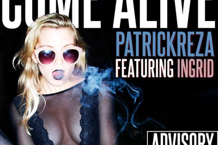 PatrickReza featuring Ingrid - Come Alive