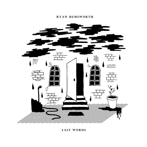 Ryan Hemsworth - Last Words (Full Album Stream)