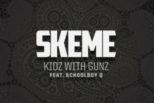 Skeme featuring ScHoolboy Q - Kidz With Gunz