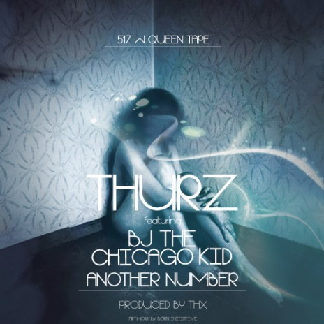 THURZ featuring BJ the Chicago Kid - Another Number