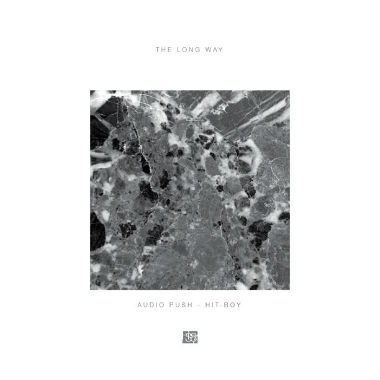 Audio Push featuring Hit-Boy - The Long Way