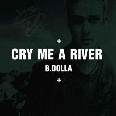 Justin Timberlake - Cry Me a River (B.Dolla Remix)