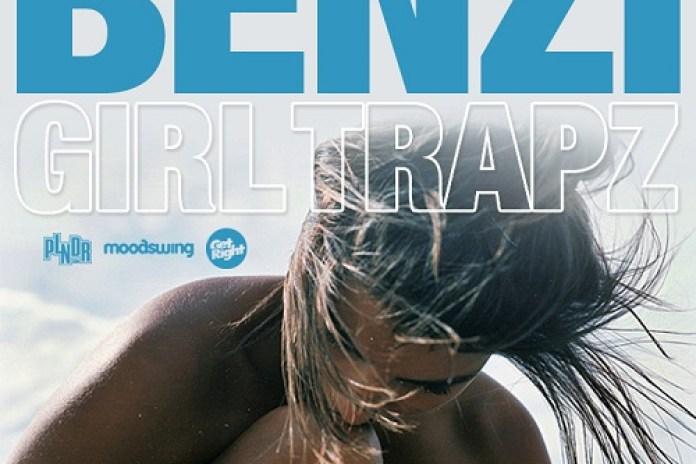 Benzi - Girl|Trapz (Mixtape)