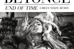 Beyoncé - End Of Time (Urban Noize Remix)