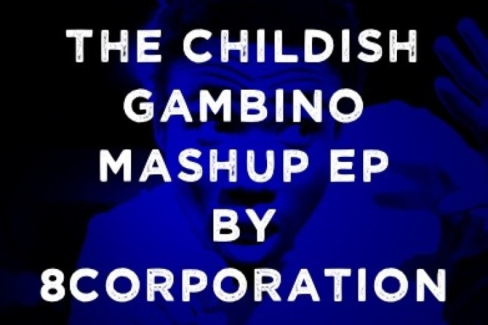 8corp - The Childish Gambino Mashup EP