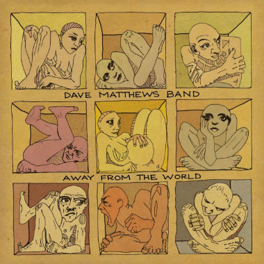 Dave Matthews Band - Away From the World (Full Album Stream)