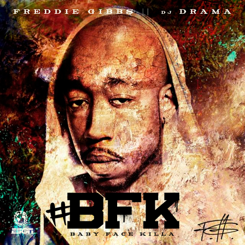 Freddie Gibbs - Baby Face Killah (Mixtape)