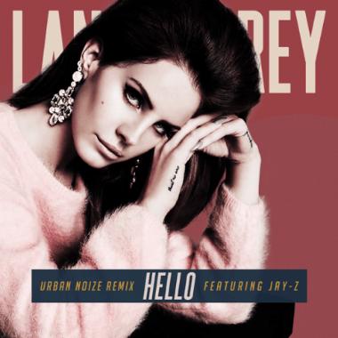 Lana Del Rey featuring Jay-Z - Hello (Urban Noize Remix)
