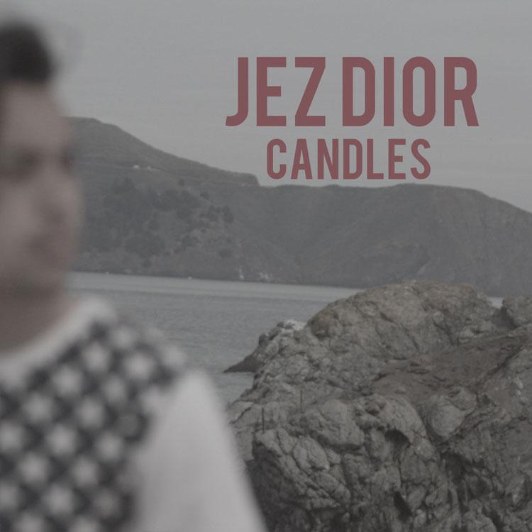 Jez Dior – Candles