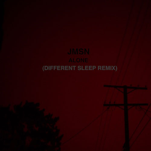 JMSN - Alone (Different Sleep Remix)