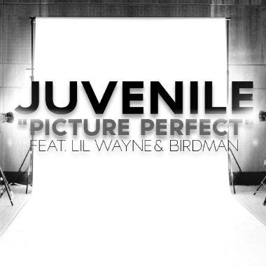Juvenile featuring Lil Wayne & Birdman - Picture Perfect