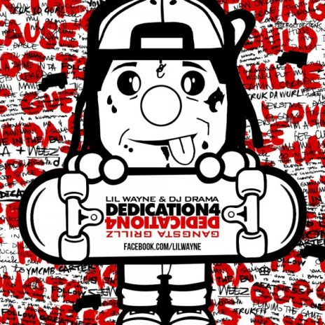 Lil Wayne - Dedication 4 (Mixtape)