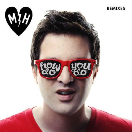 Mayer Hawthorne – How Do You Do: The Remixes EP