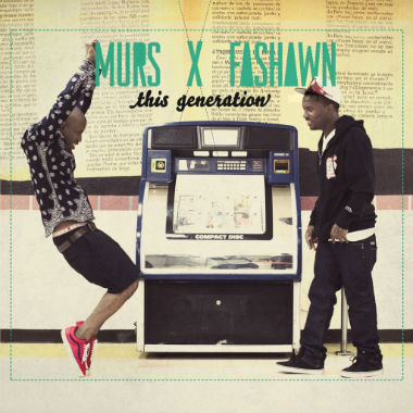 Murs & Fashawn featuring Adrian - This Generation