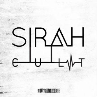 Sirah -  C.U.L.T. Too Young To Die (Mixtape)