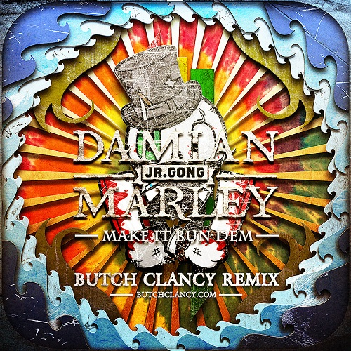Skrillex & Damian Marley - Make It Bun Dem (Butch Clancy Remix)