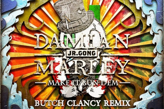 Skrillex & Damian Marley - Make It Bun Dem (Butch Clancy Remix)