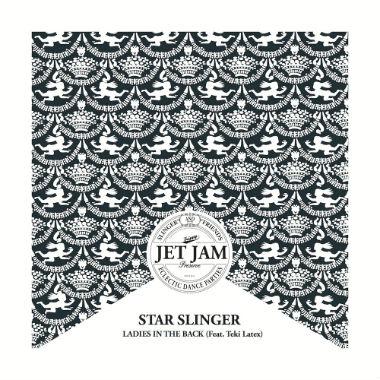 Star Slinger featuring Teki Latex - Ladies In The Back