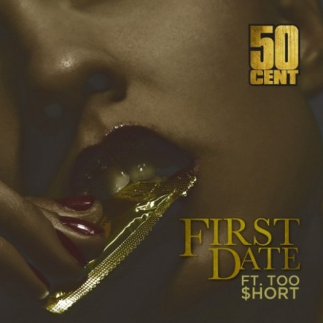 50 Cent x Too $hort - First Date