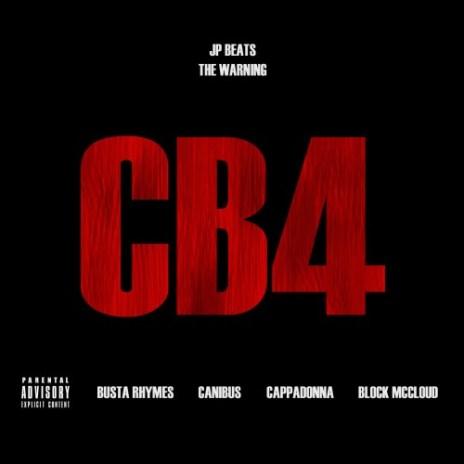 JP Beats featuring Busta Rhymes, Canibus, Cappadonna & Block McCloud - CB4
