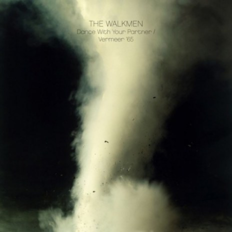 The Walkmen – Dance with Your Partner & Vermeer '65