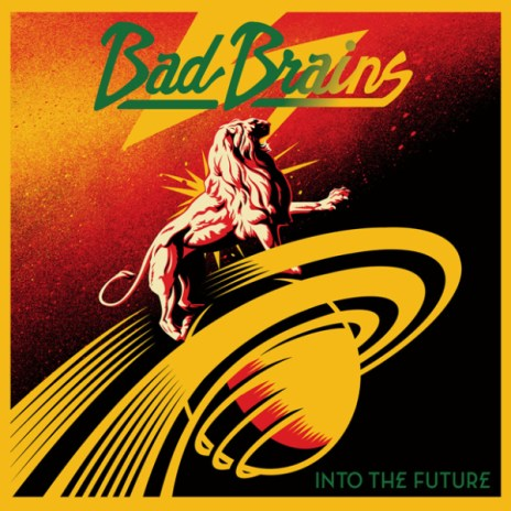 Bad Brains - Into the Future (Cover Art & Tracklist)