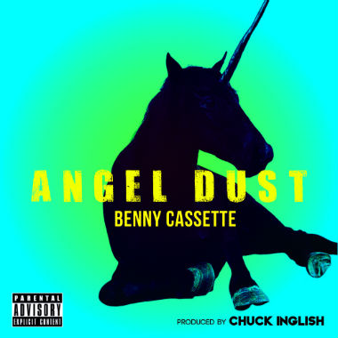 Benny Cassette & Chuck Inglish - Angel Dust (EP)