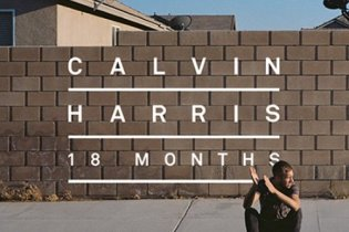 Calvin Harris - 18 Months (Album Preview)