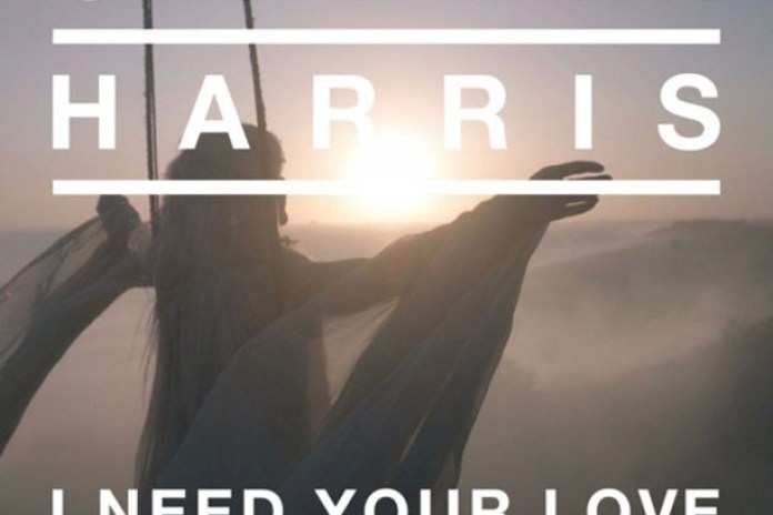 Calvin Harris featuring Ellie Goulding – I Need Your Love
